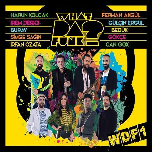 What Da Funk - WDF1 (2017) Full Albüm İndir