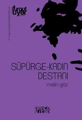 Metin Göz Süpürge-Kadın Destanı Pdf
