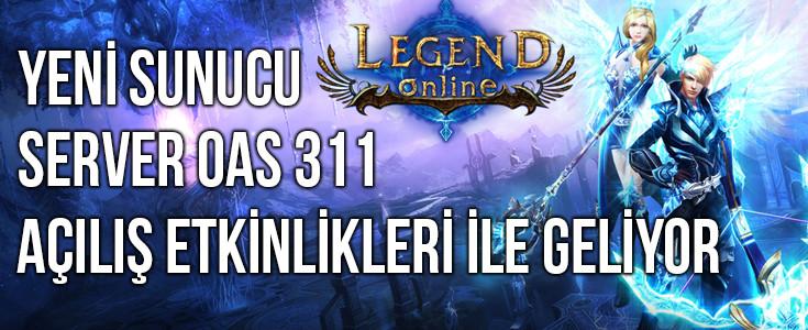 Legend Online Yeni Sunucu OAS 311 Etkinlikleri Nedir ?
