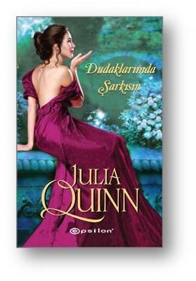 Julia Quinn Dudaklarımda Şarkısın Pdf