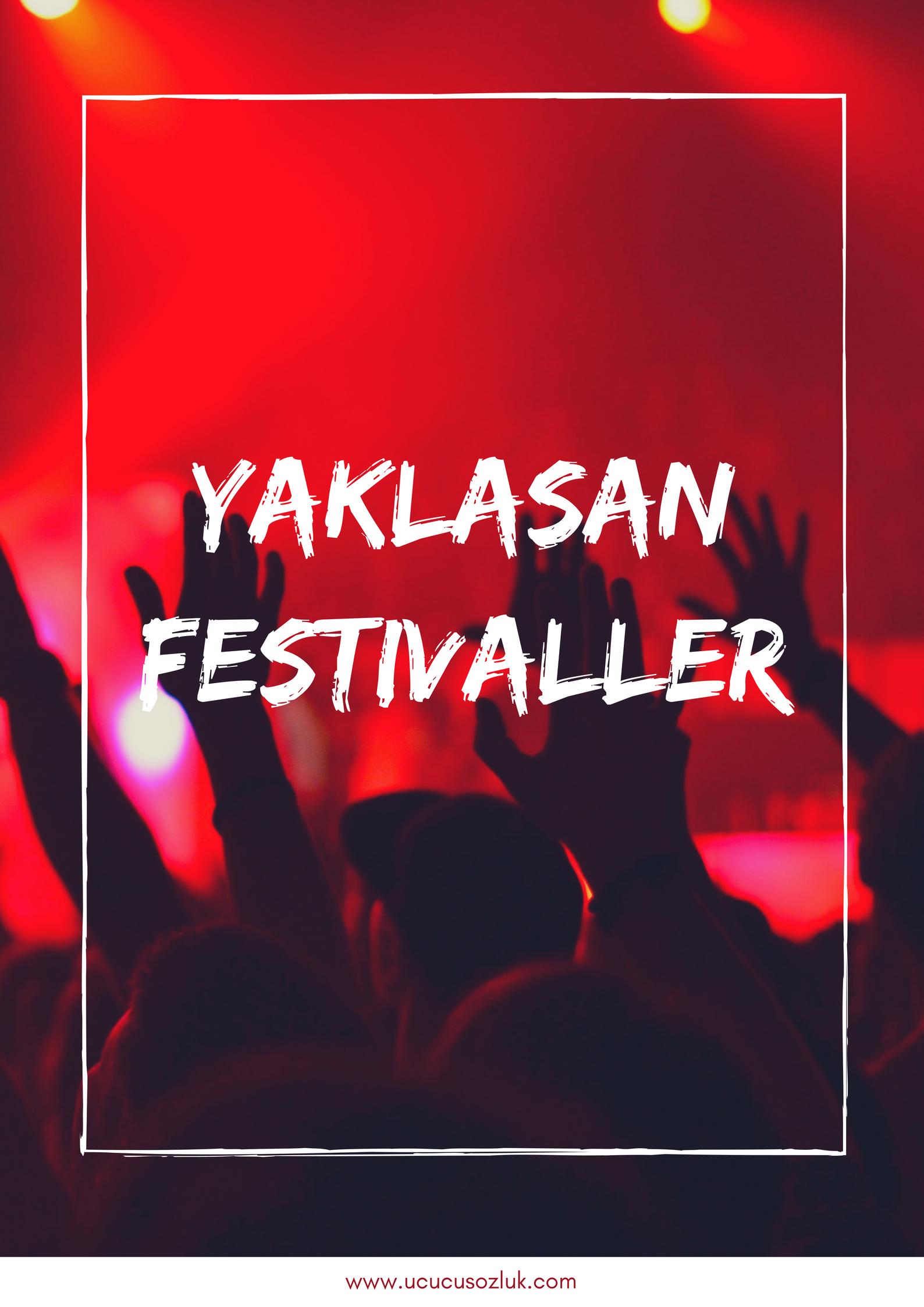 yaklaşan festivaller