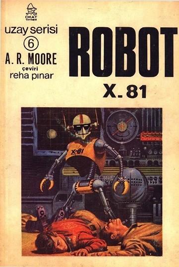 A. R. Moore Robot X-81 Pdf E-kitap indir