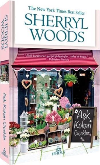 Sherryl Woods Aşk Kokan Çiçekler Pdf E-kitap indir