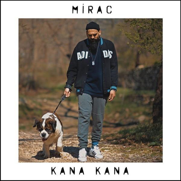 Mirac Kana Kana 2019 Single Flac full albüm indir