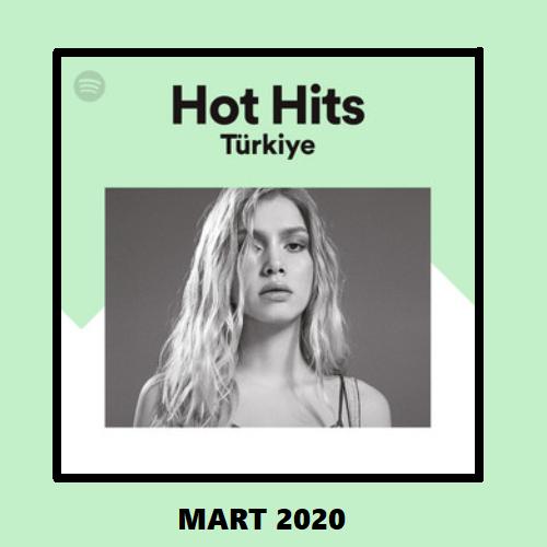 Spotify Hot Hits Türkiye Mart 2020 Full Albüm İndir