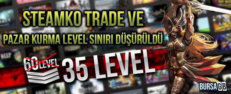 SteamKO Trade ve Level Siniri Düsürüldü
