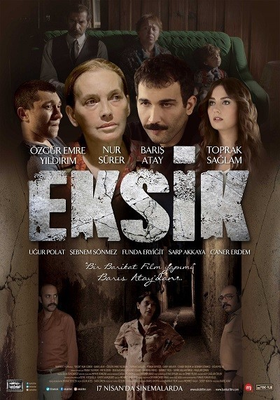 Eksik (2015) - hd yerli film indir