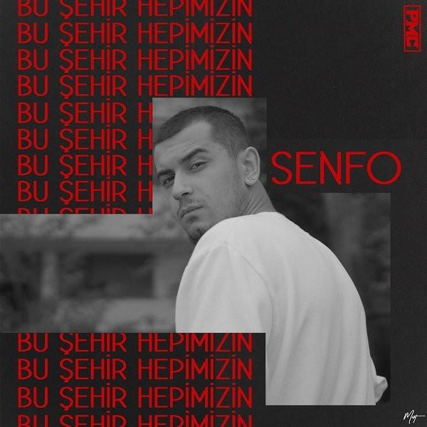 Senfo Bu Şehir Hepimizin 2019 Single Flac Full Albüm İndir