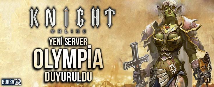 Knight Online için Yeni Sunucusu  Olympia Duyuruldu