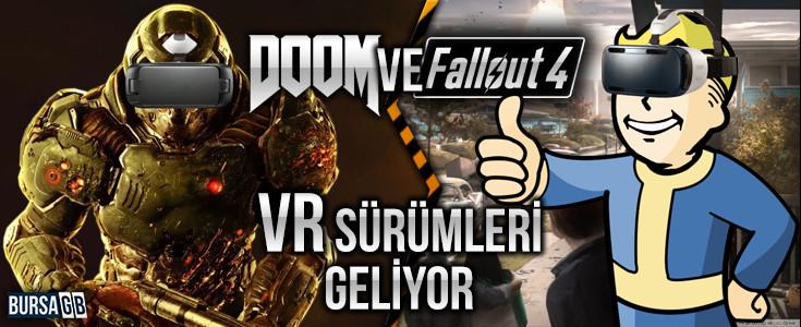 Fallout 4 ve Doom VR Versiyonlari Çikiyor
