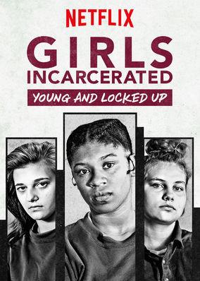 Tutuklu Kızlar – Girls Incarcerated Türkçe Dublaj izle