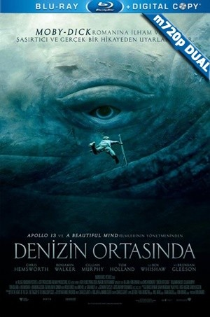 Denizin Ortasında - In The Heart Of the Sea | 2015 | m720p Mkv | DuaL TR-EN - Teklink indir