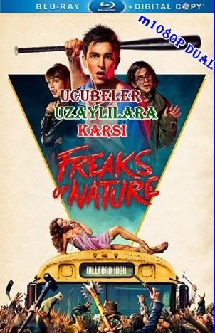Ucubeler Uzaylılara Karşı - Freaks of Nature | 2015 | m1080p Mkv | DuaL TR-EN - Tek Link