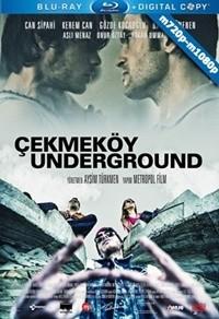 Çekmeköy Underground 2015 m720p-m1080p WEB-DL Mkv Yerli Film – Tek Link