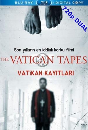 Vatikan Kayıtları – The Vatican Tapes 2015 BluRay 720p x264 DUAL TR-EN – Tek Link