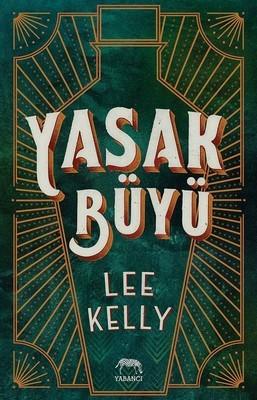 Lee Kelly Yasak Büyü Pdf E-kitap indir
