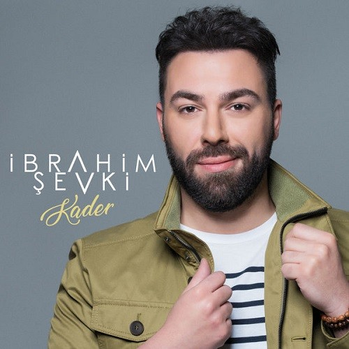 İbrahim Şevki - Kader (2018) Single Albüm İndir