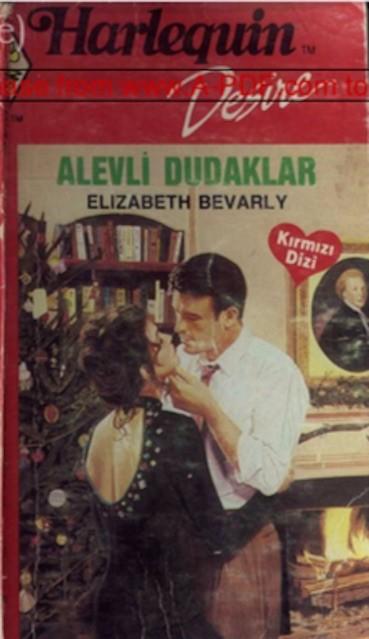 Alevli Dudaklar Elizabeth Bevarly Pdf E-kitap indir