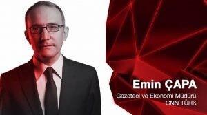 emin çapa cnn türk gazeteci ve ekonomi müdürü