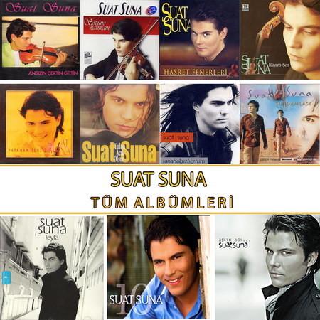 Suat Suna - Tüm Albümleri / Diskografi (HQ)