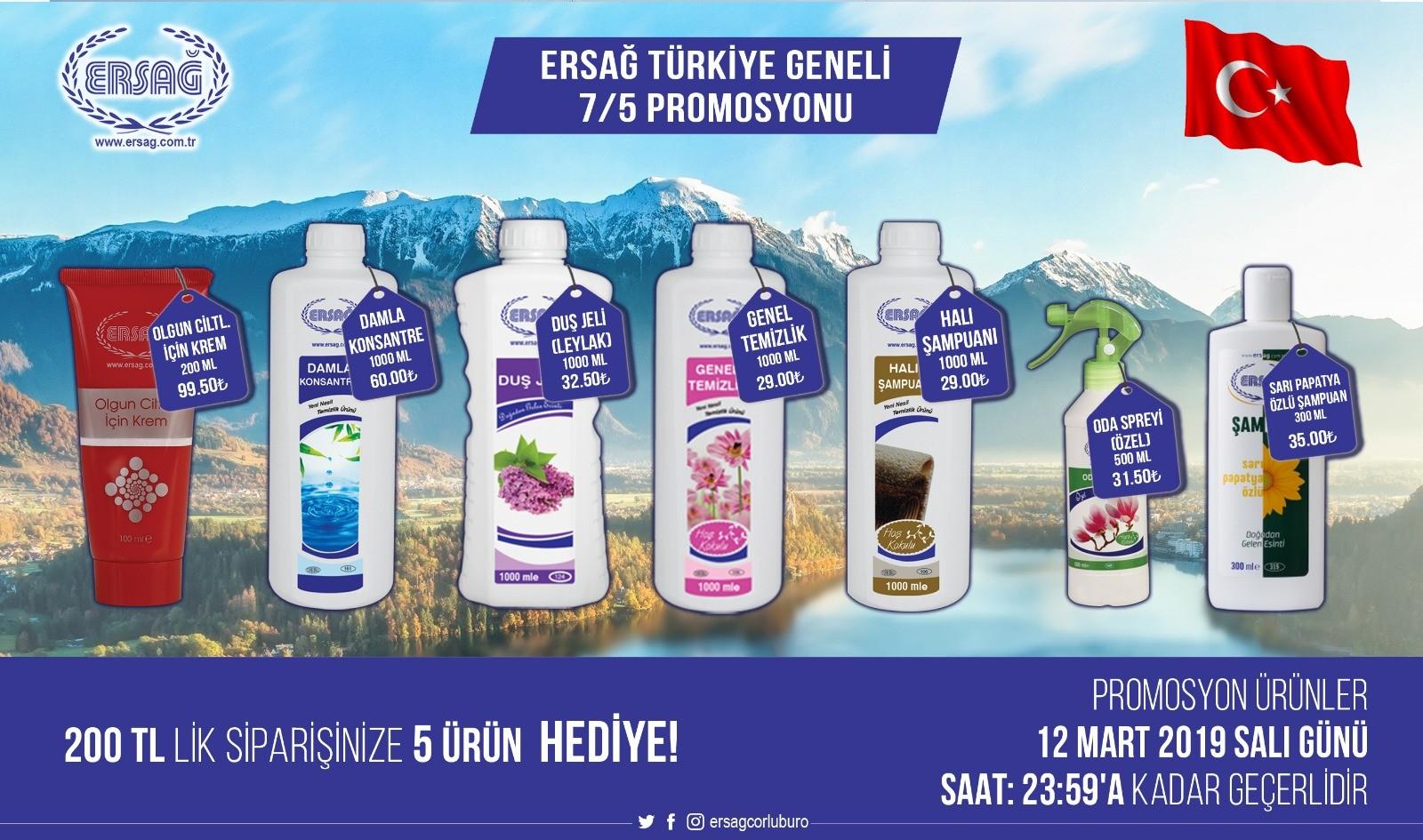 Ersağ Türkiye Mart Ayı 7/5 Promosyonu 2019