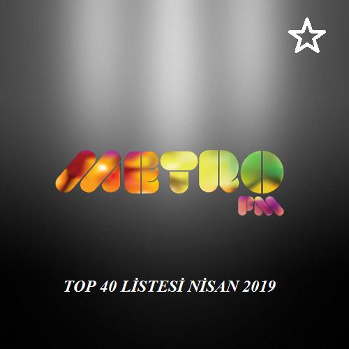 Metro FM - Top 40 Nisan 2019 Yeni Yabancı Şarkılar İndir
