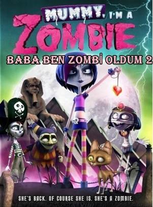Baba Ben Zombi Oldum 2 2014 HDRip XviD Türkçe Dublaj – Tek Link