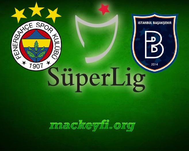 Fenerbahçe – Başakşehir 09.09.2017 Full Maç izle