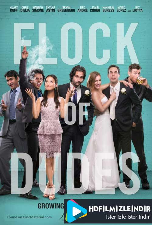 Kanka Sürüsü - Flock of Dudes (2016) Türkçe Dublaj HD Film İzle İndir