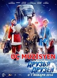 Üç Müzisyenler – Druzya Druzey 2013 BRRip XviD Türkçe Dublaj – Tek Link