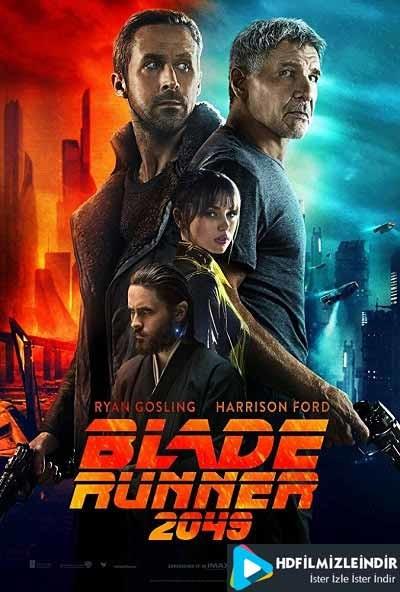 Blade Runner 2049 - Bıçak Sırtı Türkçe Dublaj İzle İndir Full HD
