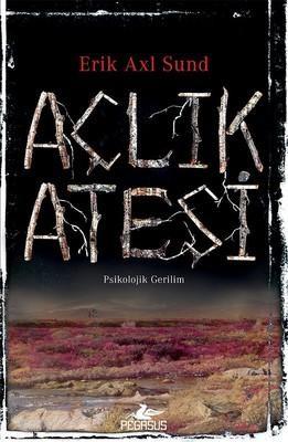 Erik Axl Sund Açlık Ateşi Pdf E-kitap indir