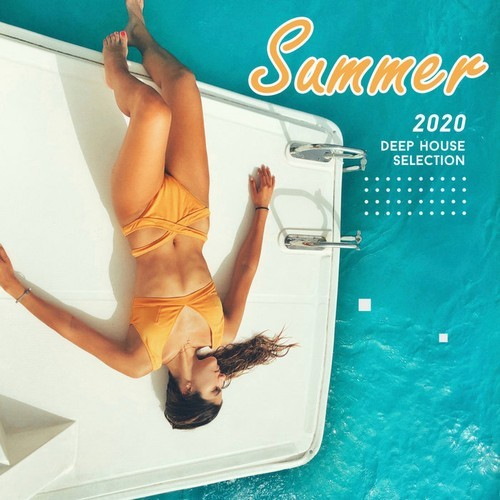 VA - Summer 2020 Deep House Selection (2020) full albüm indir