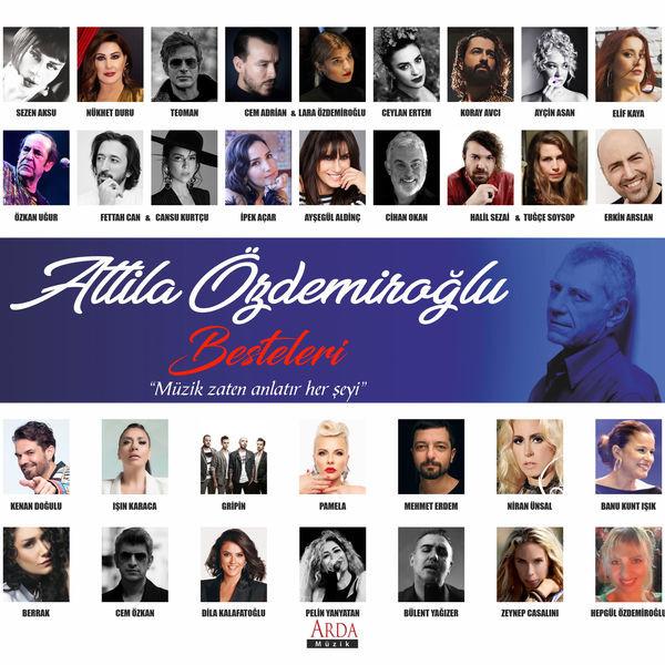 Attila Özdemiroğlu Besteleri [2020] Albüm full indir