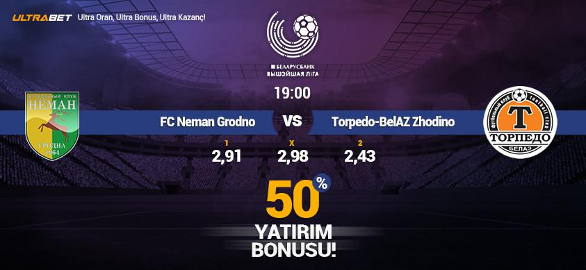 FC Neman Grodno vs Torpedo – BelAZ Zhodino – Ultrabet'te Canlı İzle