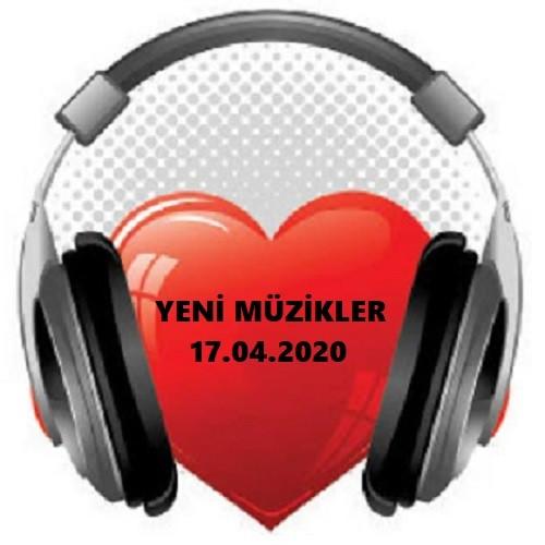 Yeni Çıkan Müzikler 17 Nisan 2020 Özel Albüm İndir