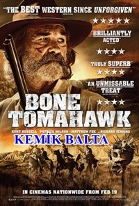 Kemik Balta – Bone Tomahawk 2015 BRRip XviD Türkçe Dublaj – Tek Link