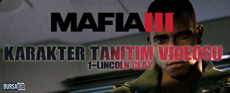 Mafia 3 Ilk Karakter Tanitim Videosu
