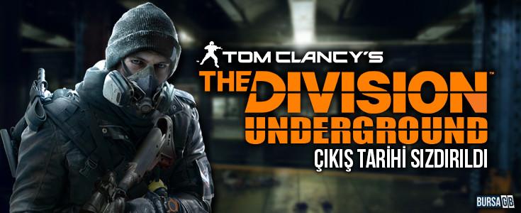 The Division Underground Çıkış Tarihi Sızdırıldı