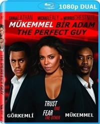 Mükemmel Bir Adam – The Perfect Guy 2015 BluRay 1080p x264 DuaL TR-EN – Tek Link