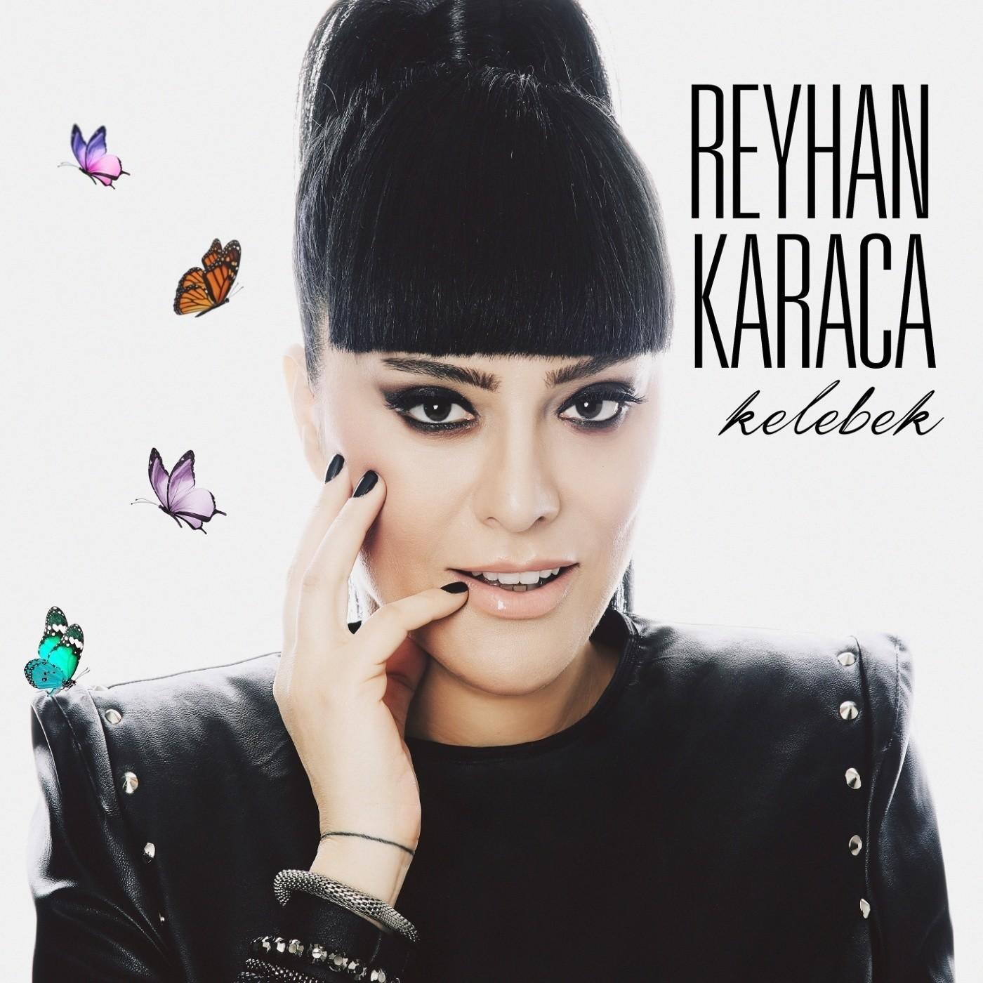 Reyhan Karaca - Kelebek