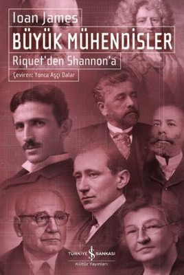 Ioan James Büyük Mühendisler Riquet'den Shannon'a Pdf E-kitap indir