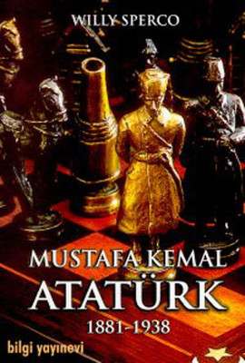 Willy Sperco Mustafa Kemal Atatürk 1881-1938 Pdf