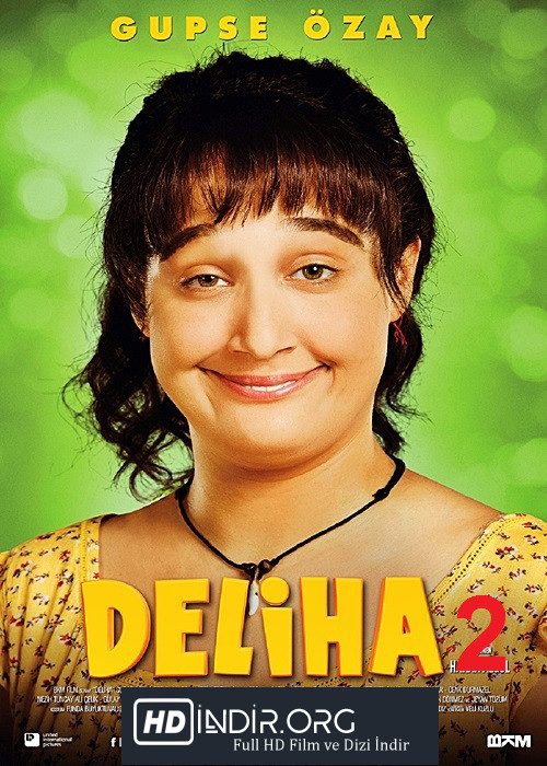 Deliha 2 (2018) Yerli Film Full HD İndir