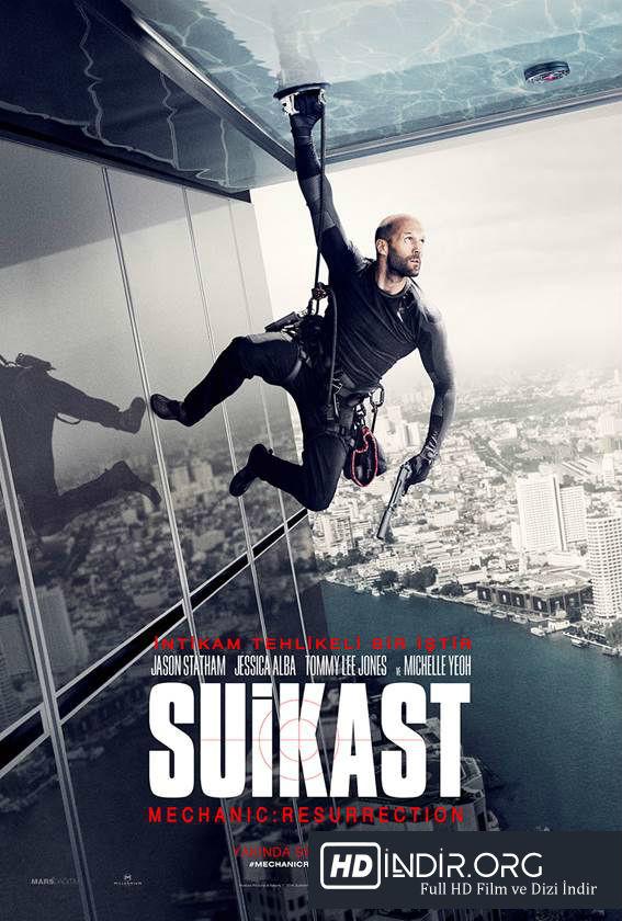 Suikast Mechanic Resurrection (2016) Türkçe Dublaj HD Film indir