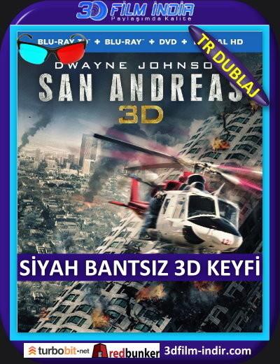 San Andreas Fayı 3D 2015 ( ANAMORPHIC Siyah Bantsız BluRay m1080p 3d) Türkçe Dublajlı 3 boyutlu film indir