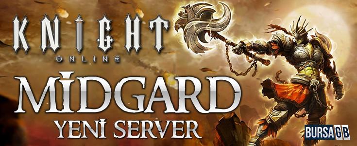 Knight Online Yeni Server MIDGARD