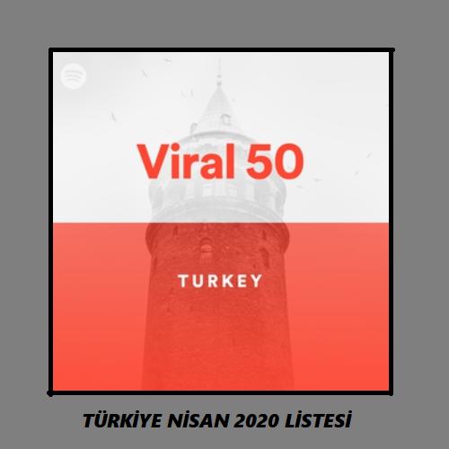 Spotify Viral 50 Türkiye Nisan 2020 Mp3 Albüm İndir