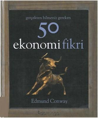 Edmund Conway 50 Ekonomi Fikri Pdf E-kitap indir