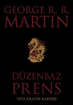 George R. R. Martin Düzenbaz Prens Veya Kral'ın Kardeşi Pdf